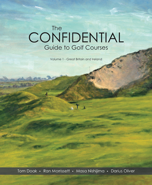 The Confidential Guide to Golf Courses Volume 1