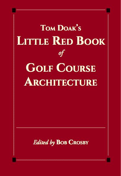 Little Red Book of Golf Course Architecture
