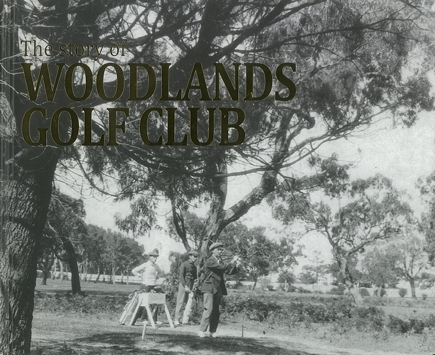 The Story of Woodlands Golf Club - Cover Image